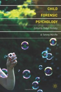 Child forensic psychology_victim and eyewitness memory