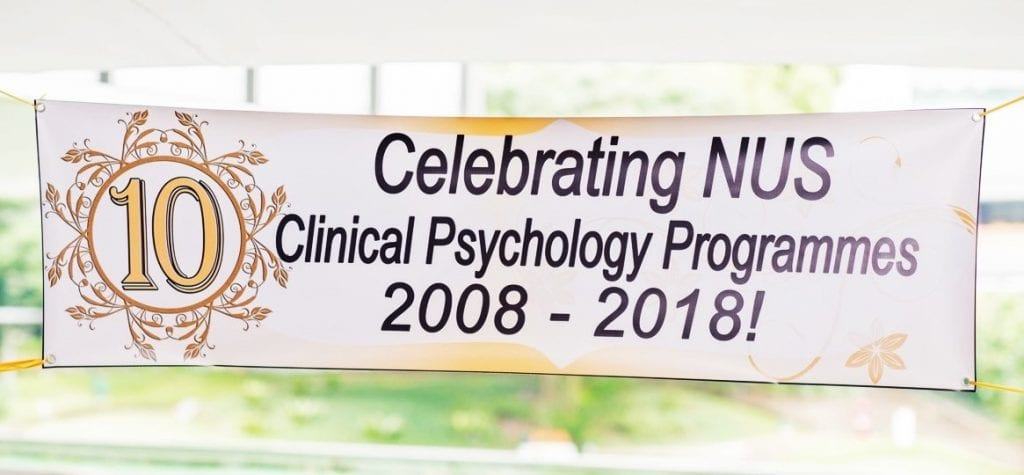 10th Year Anniversary Celebrations of the NUS Clinical Psychology Programmes!