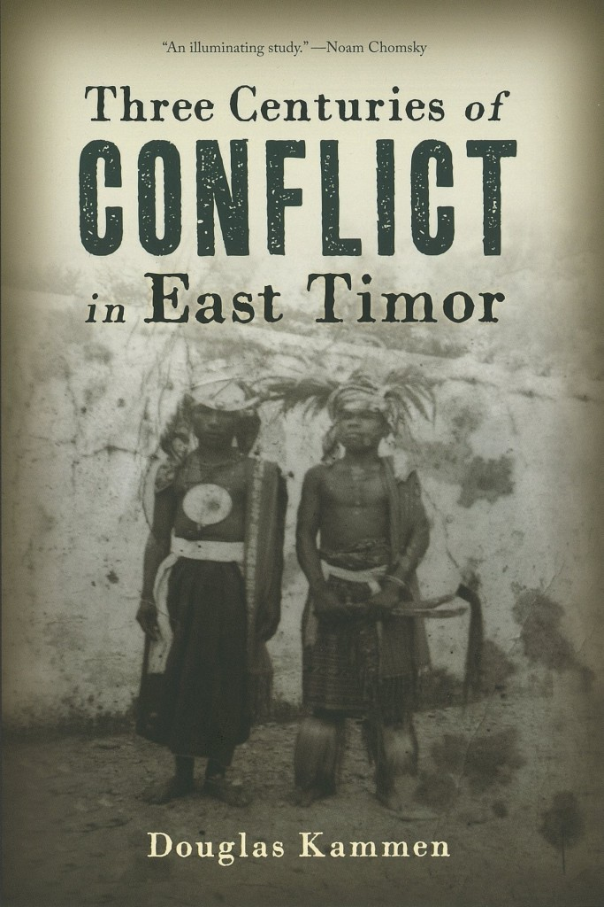 Kammen_Three_Centuries_of_Conflict_in_East_Timor