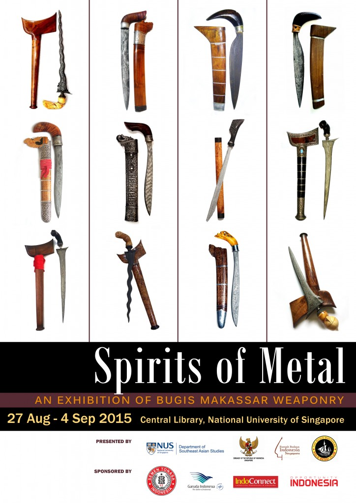 Spirits of Metal - An Exhibition of Bugis Makassar Weaponry