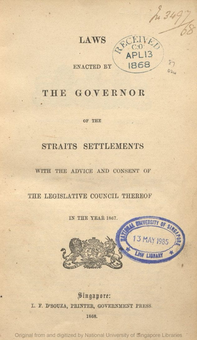 Ordinances enacted by the governor of the Straits Settlements