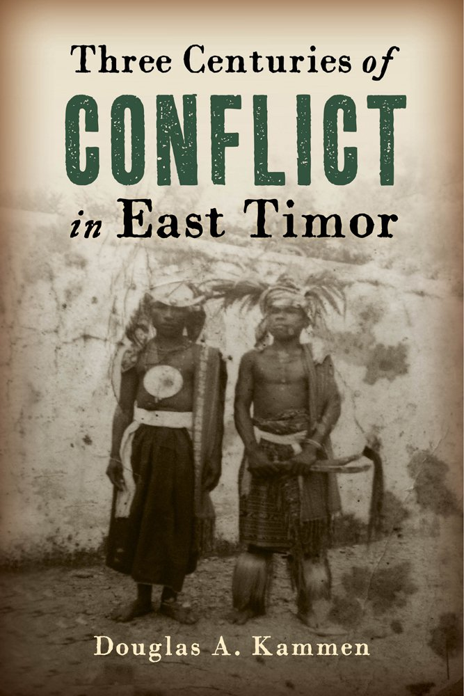 three_centuries_of_conflict_in_east_timor
