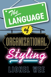 the language of organizational styling by lionel wee