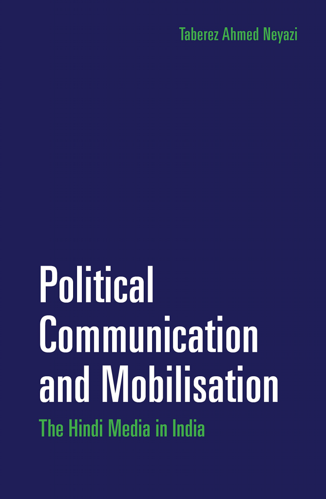 political communication and mobilisation: the hindi media in india