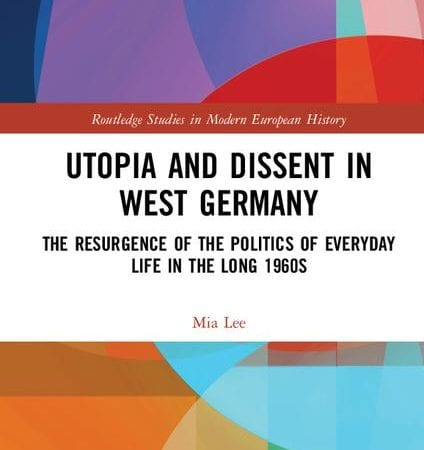 utopia and dissent in west germany