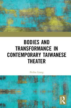 bodies and performance in contemporary taiwanese theater