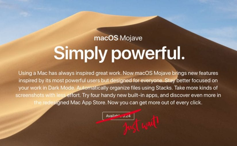 Mac Users: Don't Upgrade to Mojave… Just Yet!