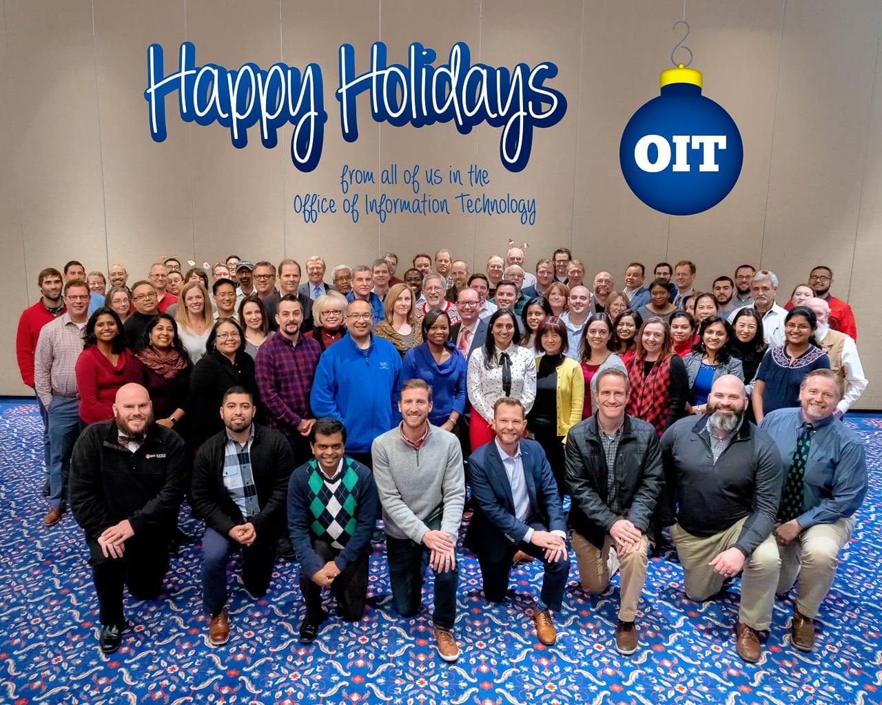 Happy Holidays from all of us in the Office of Information Technology.