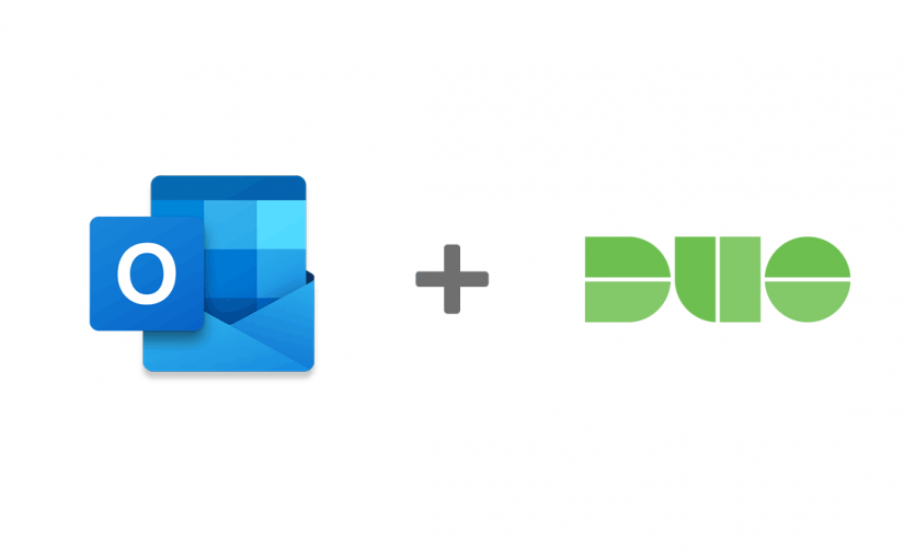 Outlook & Duo