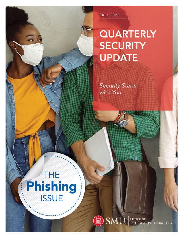 Fall 2020 Quarterly Security Report