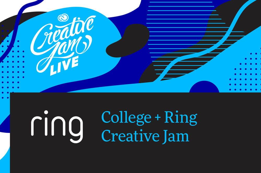 College + Ring Creative Jam
