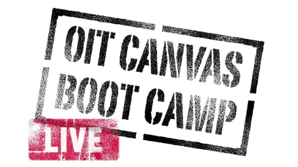 OIT Canvas Boot Camp LIVE