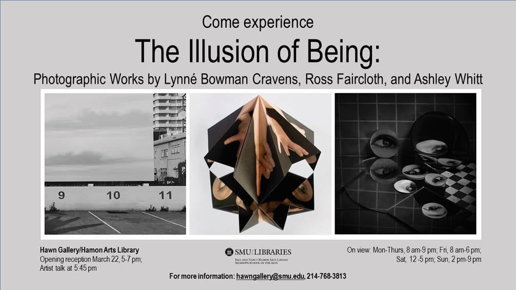 Hawn Gallery presents The Illusion of Being: Photographic Works by Lynné Bowman Cravens, Ross Faircloth, and Ashley Whitt