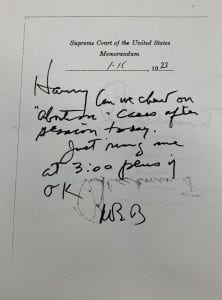 """Memo to Justice Harry Blackmun from Justice William Brennan 1/11/1973: Harry, Can we chat about """"abortion"""" cases after session today. Just ring me at 3:00 please if OK. WJB"""