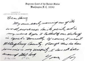 Stationary of Justice Anthony M. Kennedy dated 3/20/1992: Dear Henry, My own early morning use of the word [indistinguishable word] for its peril, and in my memo to you I talked of our exchange in Lynch v Donnelly. Of course, I meant Allegheny County. [Indistinguishable word] there has been some rise in my sensitivity, I have not been [indistinguishable word] this long. Yours, K