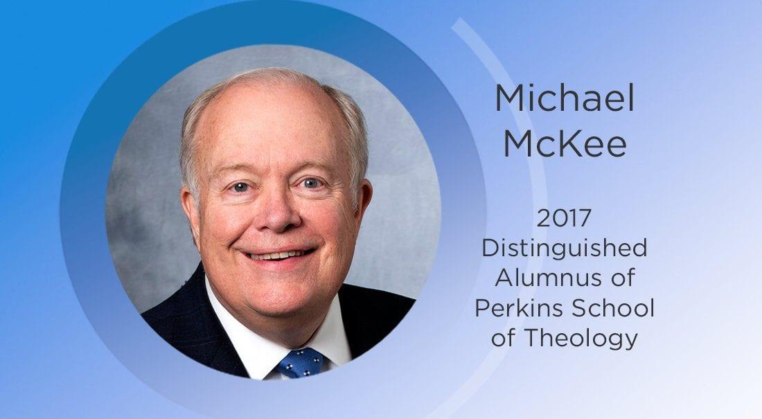 Bishop Michael McKee, 2017 Distinguished Alumnus of Perkins School of Theology.