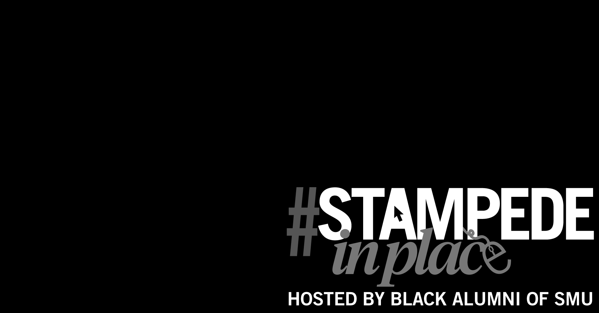 #StampedeInPlace hosted by Black Alumni of SMU