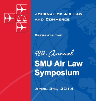 2014 SMU Air Law Symposium