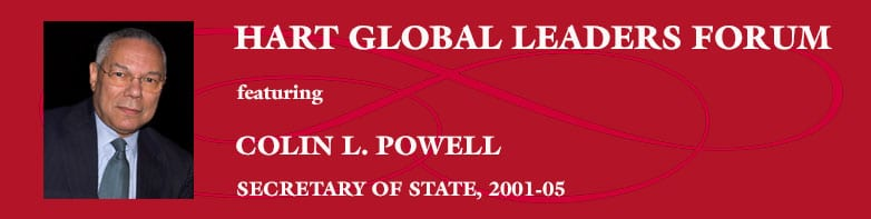 2014 Hart Global Leaders Forum - Colin Powell