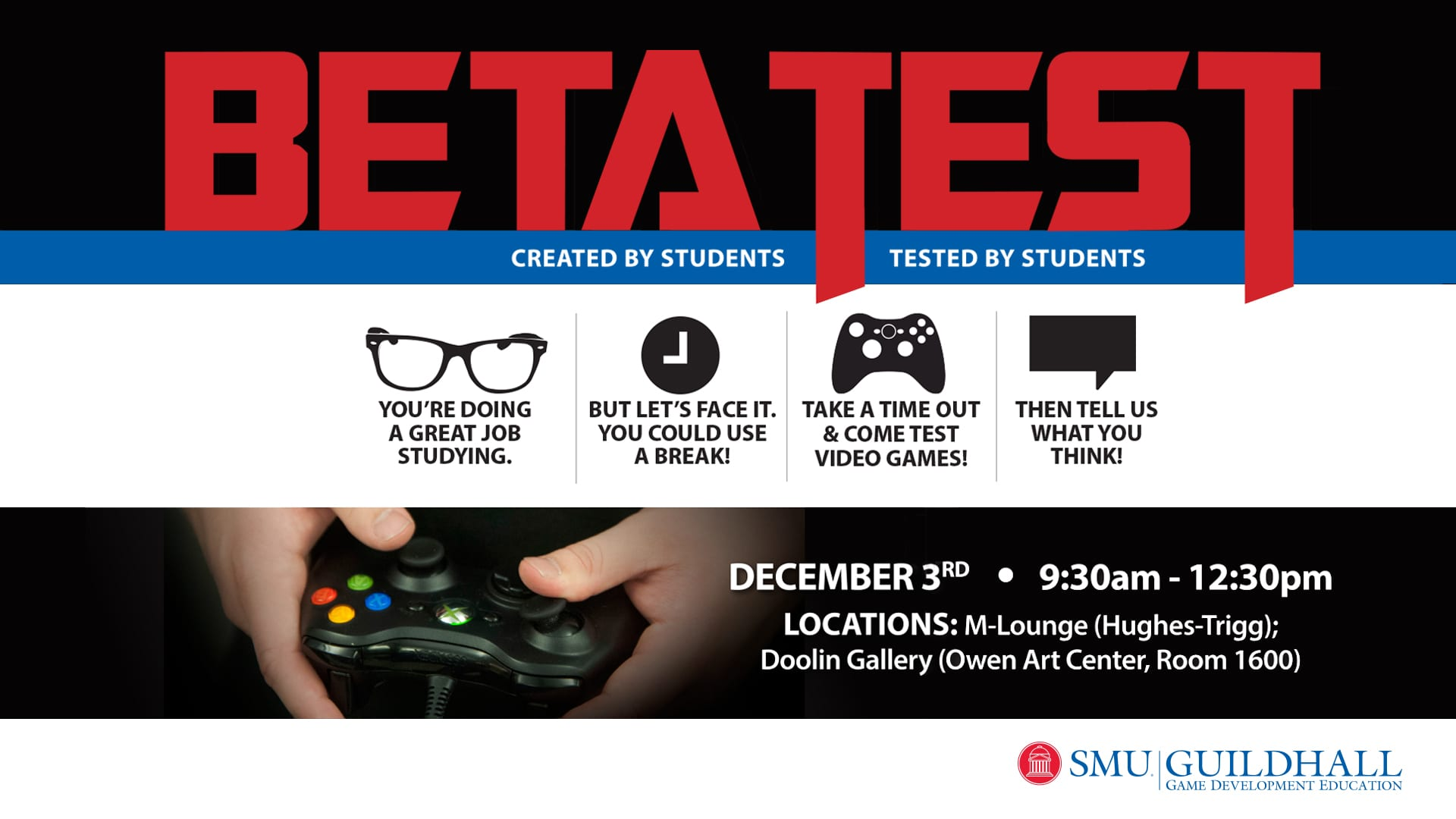 SMU Guildhall 2015 Fall Beta Test flyer