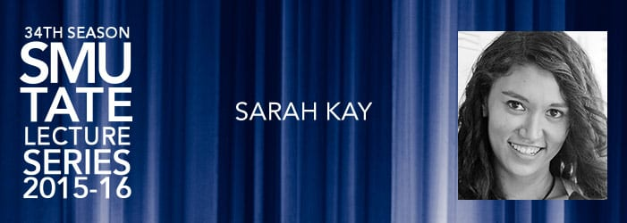 Sarah Kay, Tate Distinguished Lecture Series, Jan. 26, 2016