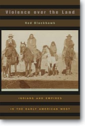 Cover of 'Violence Over the Land' by Ned Blackhawk