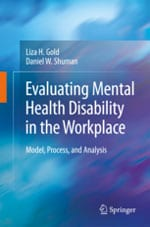 'Evaluating Mental Health Disability in the Workplace' cover, Daniel Shuman-Liza Gold