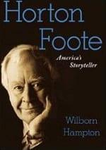 'Horton Foote: America's Storyteller' cover