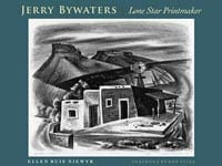Cover of 'Jerry Bywaters - Lone Star Printmaker'