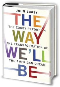 John Zogby book, 'The Way We'll Be'