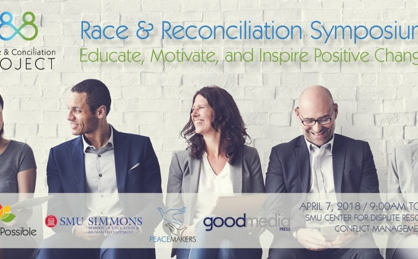 Race & Reconciliation Symposium – April 7th