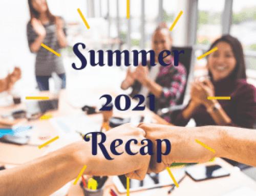Summer 2021 Recap