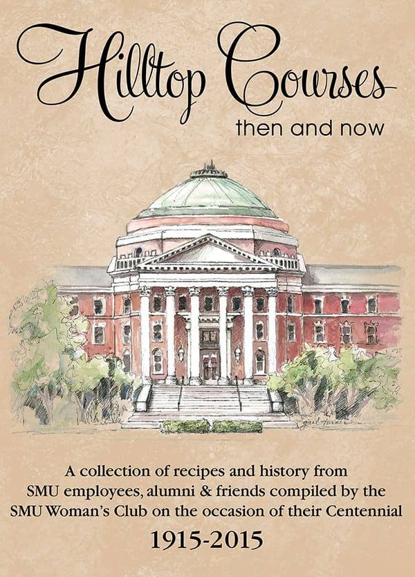 The 260-page Hilltop Courses (Morris Press, $20), is available online and at the SMU Bookstore, 3060 Mockingbird Lane.