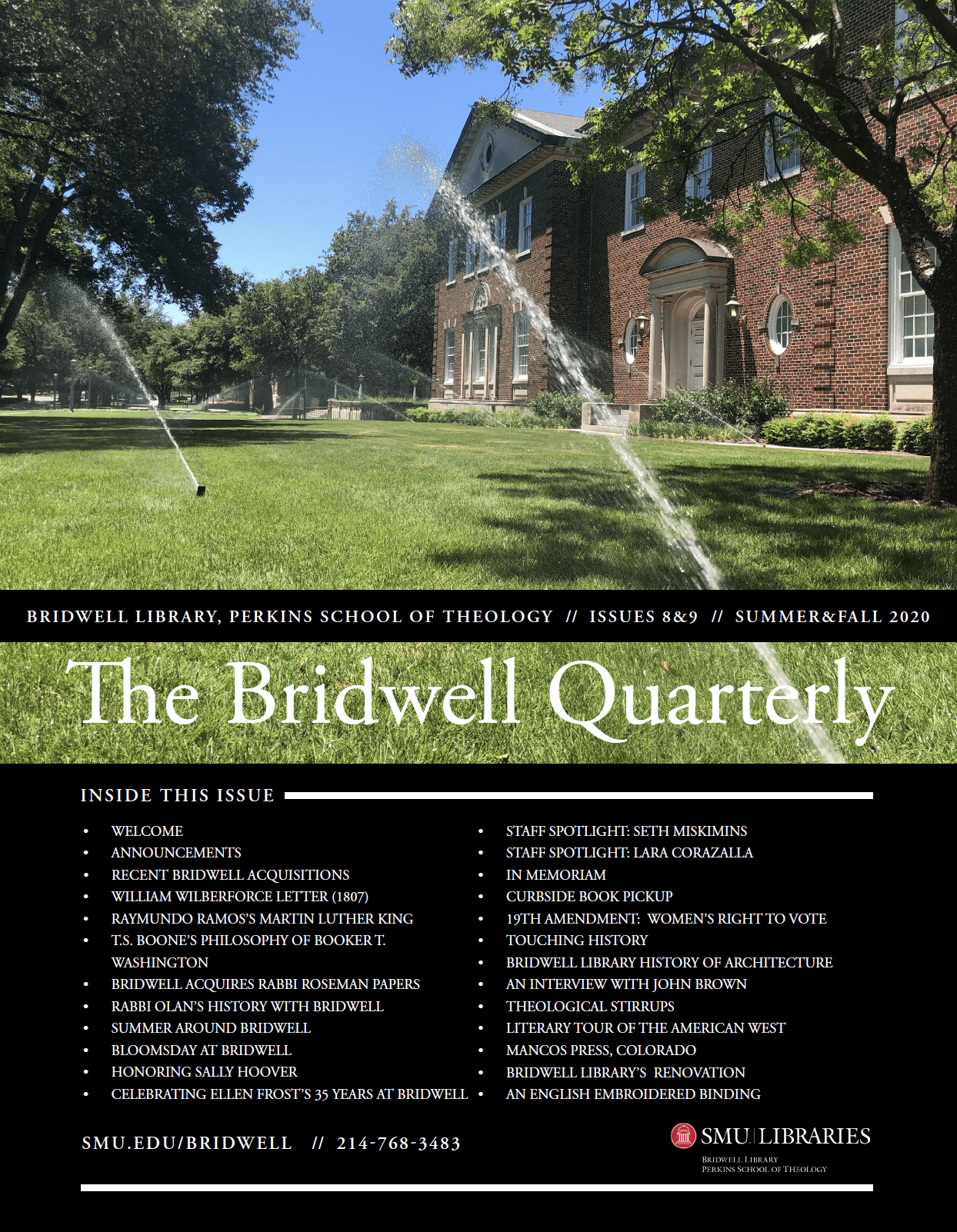 The Bridwell Quarterly Issues 8-9 Summer Fall 2020