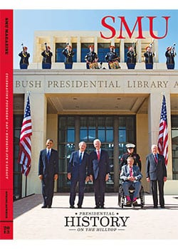 The Spring/Summer issue of SMU Magazine will feature extensive coverage of the Founders' Day celebration welcoming the Bush Presidential Center, the dedication ceremony and festivities surrounding these historic events.