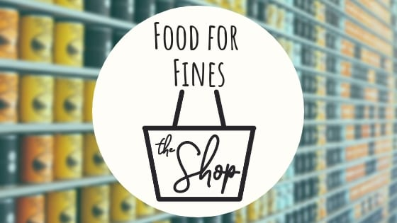 "Food for Fines: Help Stock ""The Shop"""