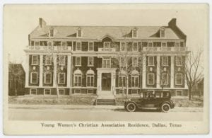Young Women's Christian Association Residence, Dallas, Texas, ca. 1921, DeGolyer Library, SMU.