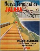 Nueva Terminal de Jalapa. Plan Aleman de Rehabilitación Ferroviaria, 1952