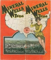 Mineral Wells, Texas, where America drinks it's [sic] way to health., ca. 1930, Texas: Photographs, Manuscripts, and Imprints, DeGolyer Library, SMU