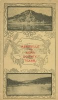 Kerrville and Kerr County Texas, 1905, DeGolyer Library, SMU