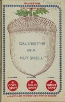 """Galveston in a nutshell,"" 1904, DeGolyer Library, SMU."
