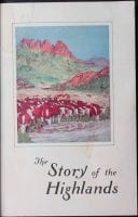 The story of the Highlands., ca. 1936, DeGolyer Library, SMU