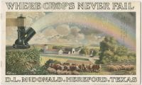 Where crops never fail, ca. 1918, DeGolyer Library, SMU.