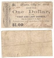 First and Last Chance $1.00 (one dollar) private scrip, May 20, 1864, DeGolyer Library, SMU.