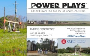 SMU Geothermal Lab 2016 Power Plays Conference