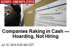 companies-raking-in-cash-hoarding-not-hiring