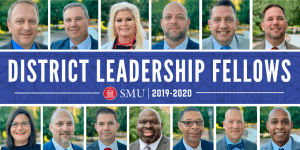 2019-2020 District Leadership Fellows cohort