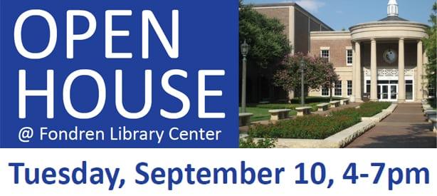 Open House at Fondren Library