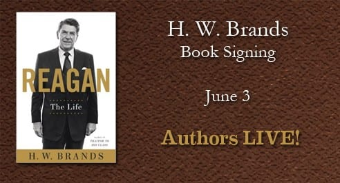 H. W. Brands Book Signing: Reagan: The Life