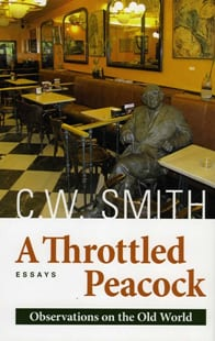 C.W. Smith - A Throttled Peacock